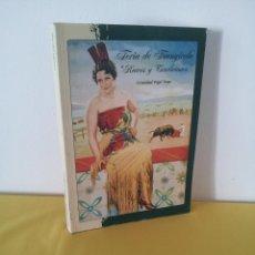 """Libros de segunda mano: CRISTOBAL VEGA VEGA - FERIA DE FUENGIROLA """"RAICES Y TRADICIONES"""" - DEDICADO POR EL AUTOR. Lote 222051721"""