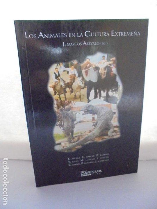 LOS ANIMALES EN LA CULTURA EXTREMEÑA. J.MARCOS AREVALO. EDICIONES CARISMAS. 2002. (Libros de Segunda Mano - Historia - Otros)