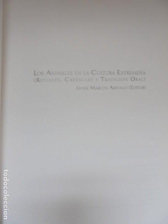 Libros de segunda mano: LOS ANIMALES EN LA CULTURA EXTREMEÑA. J.MARCOS AREVALO. EDICIONES CARISMAS. 2002. - Foto 7 - 222055413