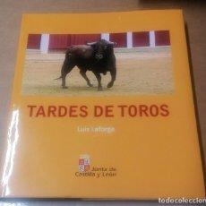 Libros de segunda mano: LUIS LAFORGA, TARDES DE TOROS, JUNTA DE CASTILLA Y LEÓN, VALLADOLID, 2006. Lote 222057476