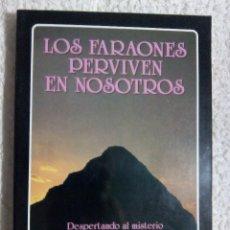 Livres d'occasion: LOS FARAONES PERVIVEN EN NOSOTROS / G.ROMEY. Lote 222073731