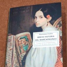 Libros de segunda mano: BREVE HISTORIA DEL MARCAPÁGINAS. MASSIMO GATTA, DAVID FELIPE ARRANZ.. Lote 222079423