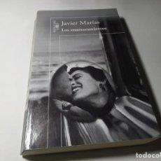 Libros de segunda mano: LIBRO - JAVIER MARIAS - LOS ENAMORAMIENTOS - ALFAGUARA. Lote 222080771