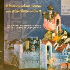 Libros de segunda mano: EL FENÓMENO URBANO MEDIEVAL ENTRE EL CANTÁBRICO Y EL DUERO: REVISIÓN HISTORIOGRÁFICA. Lote 222080801