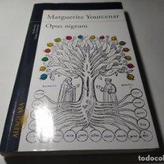 Libros de segunda mano: LIBRO - MARGUERITE YOURCENAR - OPUS NIGRUM - ALFAGUARA. Lote 222080815