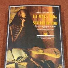 Libros de segunda mano: LA MALA VIDA EN LA SEVILLA DE 1600: MEMORIAS SECRETAS DE UN JESUITA, 1575-1610 PADRE PEDRO DE LEÓN.. Lote 222080836