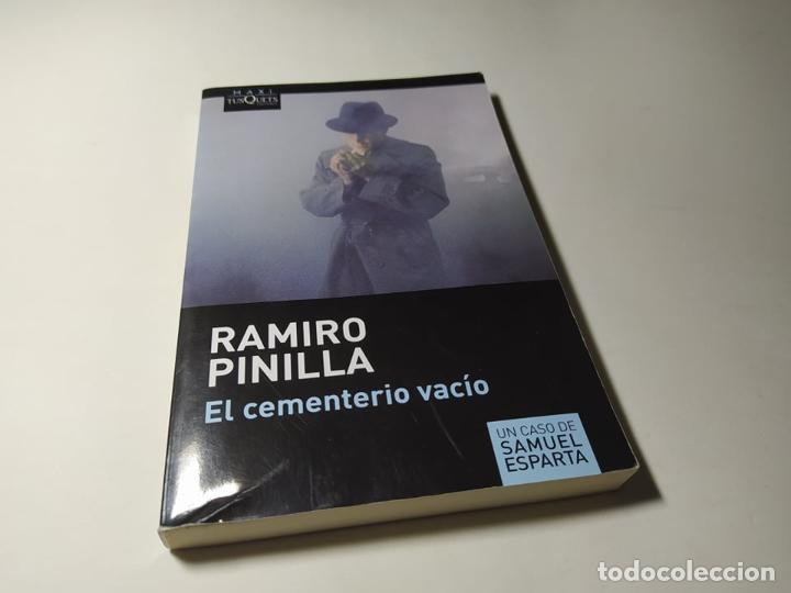 LIBRO - RAMIRO PINILLA - EL CEMENTERIO VACIO - TUSQUETS (Libros de Segunda Mano (posteriores a 1936) - Literatura - Otros)
