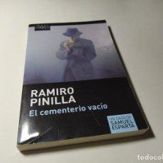 Libros de segunda mano: LIBRO - RAMIRO PINILLA - EL CEMENTERIO VACIO - TUSQUETS. Lote 222080850