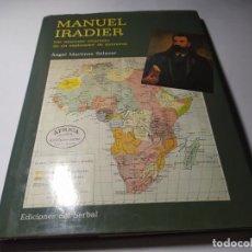 Libros de segunda mano: LIBRO - ANGEL MARTINEZ SALAZAR - MANUEL IRADIER ( LAS AZAROSAS EMPRESAS...) - SERBAL. Lote 222081212
