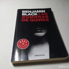 Libros de segunda mano: LIBRO - BENJAMIN BLACK - LAS SOMBRAS DE QUIRKE - BEST SELLER DE BOLSILLO. Lote 222081331