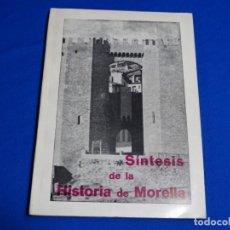 Libros de segunda mano: SÍNTESIS DE LA HISTORIA DE MORELLA.1968.F. ORTI MIRALLES.. Lote 222083635