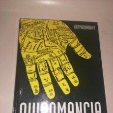 Libros de segunda mano: QUIROMANCIA - KARMADHARAYA. Lote 222083980