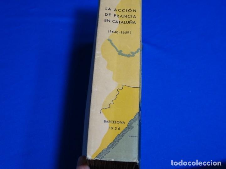 Libros de segunda mano: LA ACCIÓN DE FRANCIA EN CATALUÑA1640-1659).JOSE SANEBRE.1956. - Foto 2 - 222085722