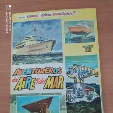 Libros de segunda mano: AVENTUREROS DEL AIRE Y DEL MAR. Lote 222091818