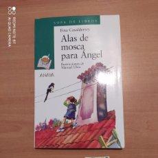 Libros de segunda mano: ALAS DE MOSCA PARA ÁNGEL. Lote 222092082