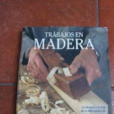 Libros de segunda mano: COLECCION ARTES Y OFICIOS: TRABAJOS EN MADERA OBJETOS EN MADERA PARRAMON. Lote 222097380