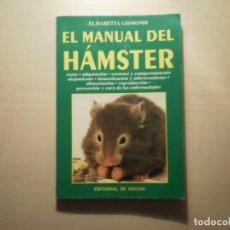 Libros de segunda mano: EL MANUAL DEL HAMSTER (ELISABETTA GISMONDI) (1995). Lote 222116393