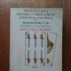 Livros em segunda mão: HISTORIA Y CRITICA DE LA LITERATURA ESPAÑOLA 6 MODERNISMO Y 98, JOSE CARLOS MAINER, FRANCISCO RICO. Lote 222135412