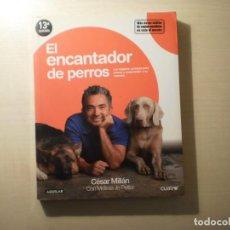 Libros de segunda mano: EL ENCANTADOR DE PERROS (CESAR MILLAN). Lote 222150583