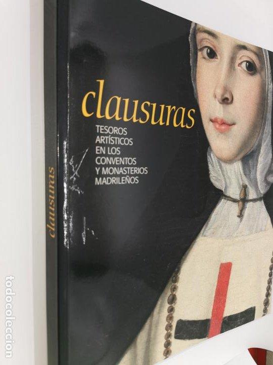 CLAUSURAS. TESOROS ARTÍSTICOS EN LOS CONVENTOS Y MONASTERIOS MADRILEÑOS. (Libros de Segunda Mano - Bellas artes, ocio y coleccionismo - Otros)