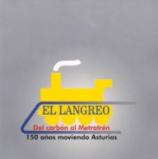 Livres d'occasion: FEVE - EL LANGREO - DEL CARBON AL METROTRÉN. Lote 222159043