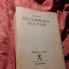 Libros de segunda mano: LOS GUERRILLEROS EN EL PODER, DE K. S. KAROL. SEIX BARRAL 1972. REVOLUCIÓN CUBANA. Lote 222170143