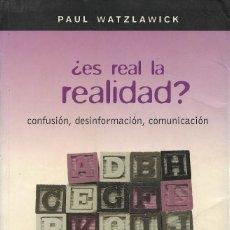 Libros de segunda mano: ¿ES REAL LA REALIDAD?, PAUL WATZLAWICK. Lote 222190030