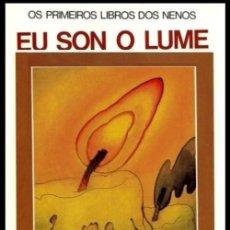 Libros de segunda mano: OS PRIMEIROS LIBROS DOS NENOS. EU SON O LUME. EN GALEGO. PACHECO. GALICIA.. Lote 222224040