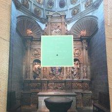 Libros de segunda mano: LA CAPILLA DE LA TRINIDAD DE LA CATEDRAL DE JACA,, RESTAURACION 2002. Lote 222225405