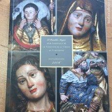 Libros de segunda mano: EL RETABLO MAYOR DE LA PARROQUIA DE LA ASUNCION DE LA VIRGEN DE ALMUDEVAR, REATAURACION 2006. Lote 222225958