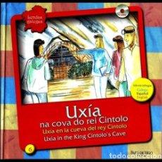 Libros de segunda mano: LENDAS GALEGAS. Nº 6. UXIA NA COVA DO REI CINTOLO. (INCLUYE CD AUDIO). GALICIA.. Lote 222226048