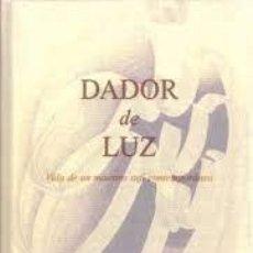 Libros de segunda mano: DADOR DE LUZ JEFFREY ROTHSCHILD. Lote 222228613