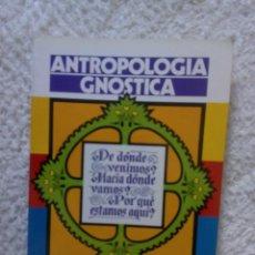Libri di seconda mano: ANTROPOLOGÍA GNOSTICA / SAMAEL AUN WEOR. Lote 222230085