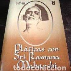 Libros de segunda mano: PLÁTICAS CON SRI RAMANA MAHARSHI TOMOS I-II-III ED KIER. Lote 222230090