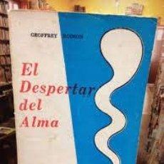 Libros de segunda mano: EL DESPERTAR DEL ALMA GEOFFREY HODSON. Lote 222230751