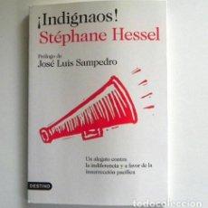 Libros de segunda mano: ¡ INDIGNAOS ! - LIBRO STÉPHANE HESSEL - SOCIEDAD CONSUMO CAPITALISMO - PRÓLOGO DE JOSÉ LUIS SAMPEDRO. Lote 222231952