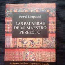 Libros de segunda mano: LAS PALABRAS DE MI MAESTRO PERFECTO. PATRUL RIMPOCHÉ. KAIROS 2014.. Lote 222234077
