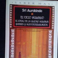 Libros de segunda mano: EL CICLO HUMANO. SRI AUROBINDO. PLAZA JANES 1991.. Lote 222235668