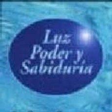 Libros de segunda mano: LUZ PODER Y SABIDURÍA SRI SWAMI SIVANANDA. Lote 222237612