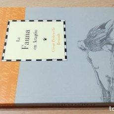 Libros de segunda mano: LA FAUNA DE ARAGON / CAI 1OO ARAGON - COL. Lote 222248102