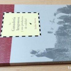 Libros de segunda mano: LA GANADERIA ARAGONESA Y SUS PRODUCTOS DE CALIDAD / CAI 1OO ARAGON - COL. Lote 222248196
