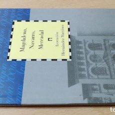 Libros de segunda mano: MAGDALENA, NAVARRO, MERCADAL / CAI 1OO ARAGON - COL. Lote 222249815