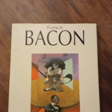 Libros de segunda mano: LIBRO FRANCIS BACON. EDICIONES POLÍGRAFA. Lote 222279952