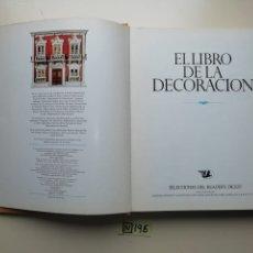Libros de segunda mano: EL LIBRO DE LA DECORACIÓN. Lote 222291880