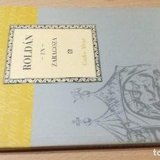 Livros em segunda mão: ROLDAN EN ZARAGOZA / CAI 1OO ARAGON - COL. Lote 222296151