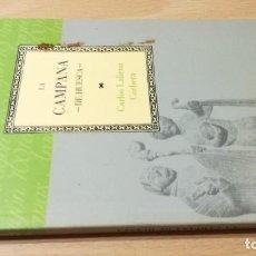 Livros em segunda mão: LA CAMPANA DE HUESCA / CAI 1OO ARAGON - COL. Lote 222296221