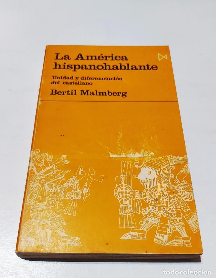 Libros de segunda mano: América hispanohablante, la: unidad y diferenciación del castellano | Malmberg, Bertil | Istmo, 1974 - Foto 2 - 222301448