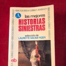 Libros de segunda mano: LAS MEJORES HISTORIAS SINIESTRAS. Lote 222304323
