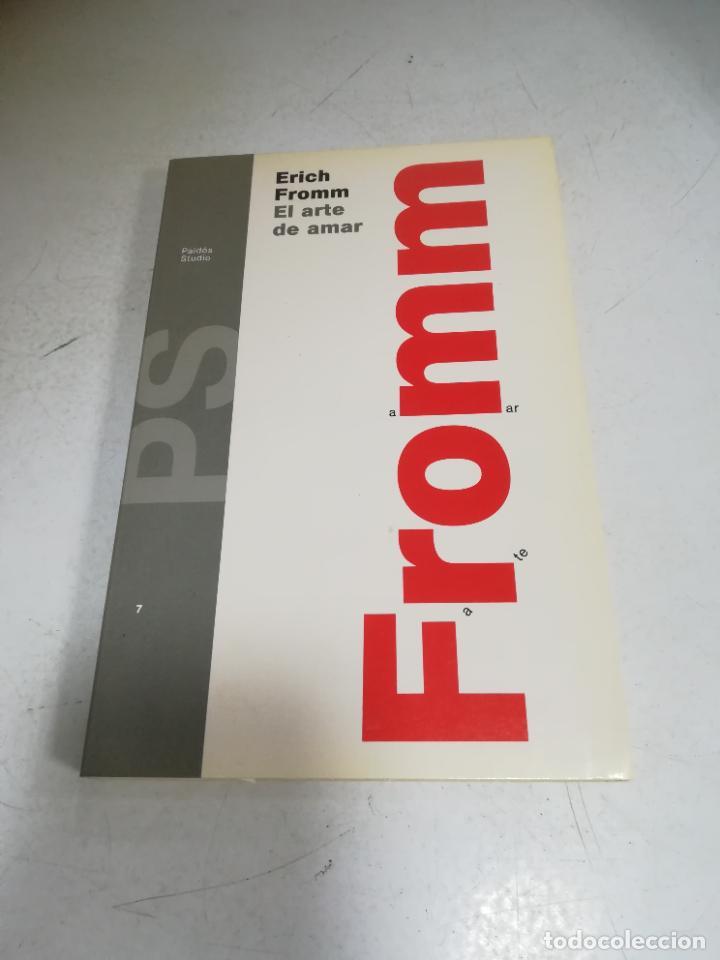 ERICH FROMM. EL ARTE DE AMAR. 12ª REIMPRESION. 1991. EDITORIAL PAIDOS. (Libros de Segunda Mano - Pensamiento - Otros)