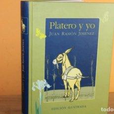 Libros de segunda mano: PLATERO Y YO / JUAN RAMON JIMENEZ / OPTIMA EDICION ILUSTRADA. Lote 222311395